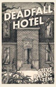 Tem_Deadfall_Hotel